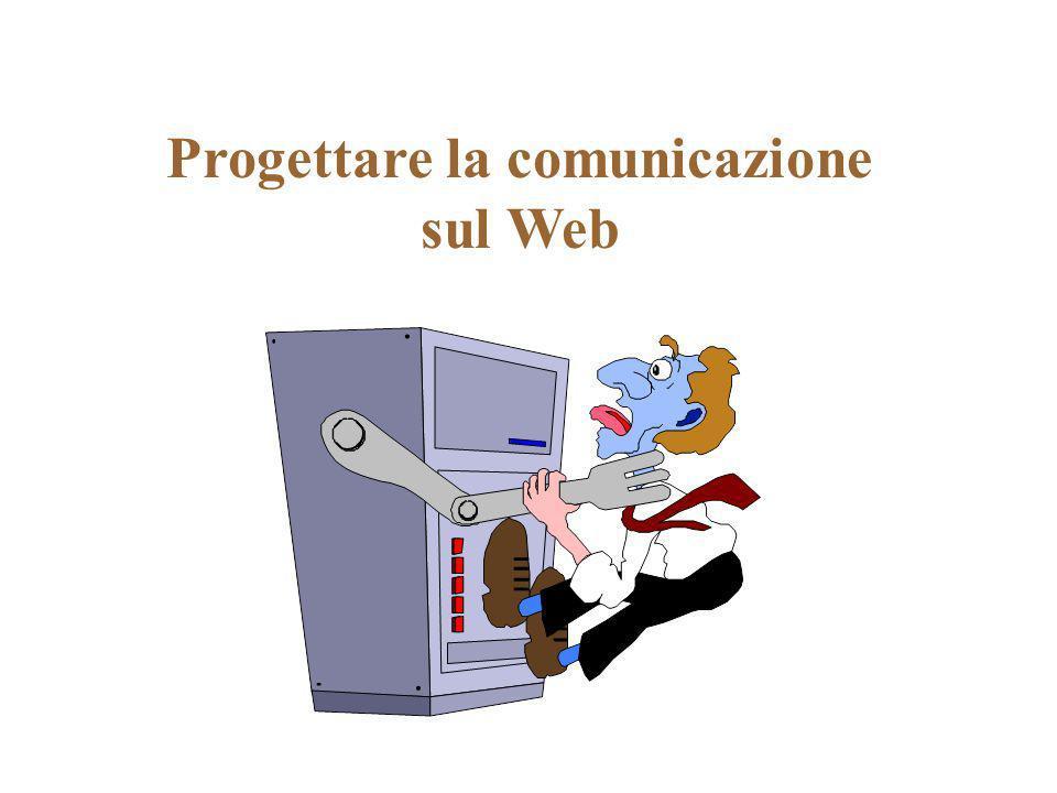 Progettare la comunicazione sul Web