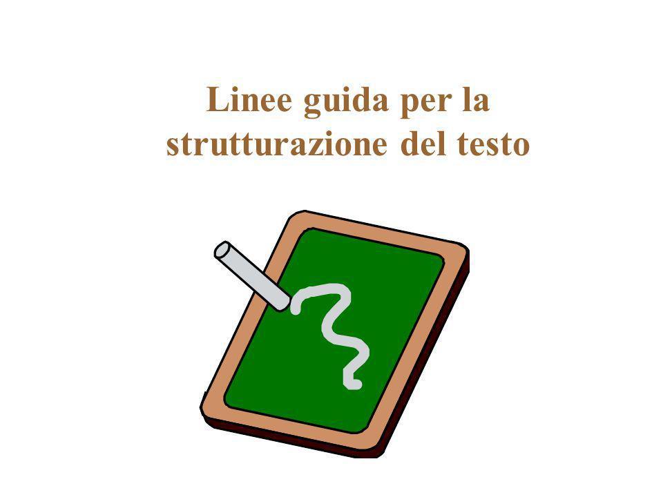 Linee guida per la strutturazione del testo