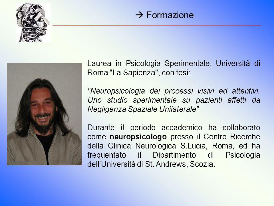 Formazione Laurea in Psicologia Sperimentale, Università di Roma