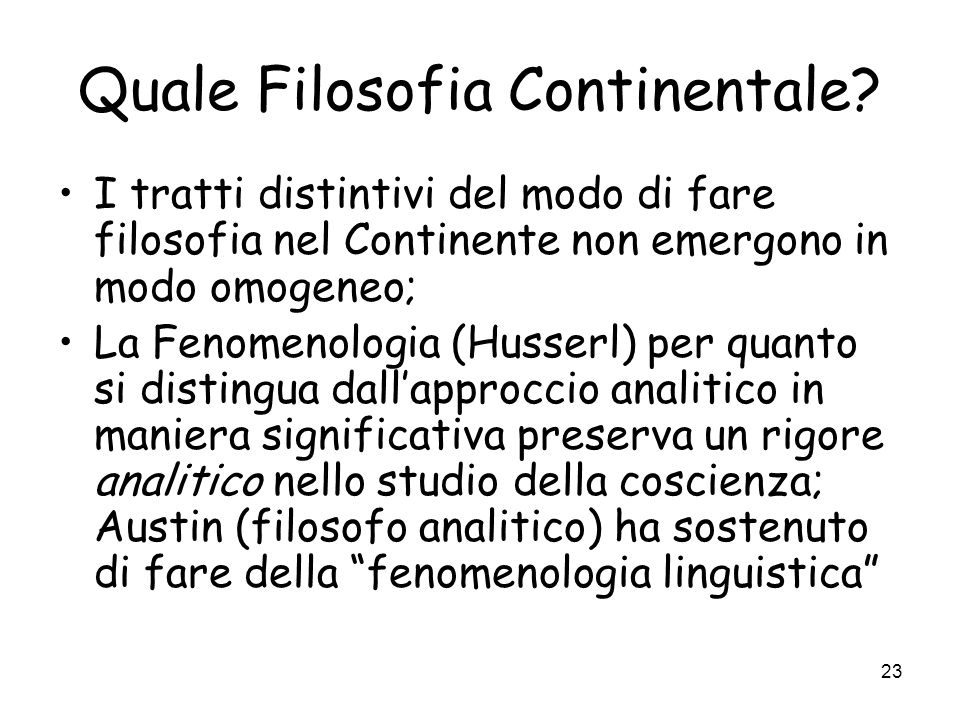 23 Quale Filosofia Continentale.