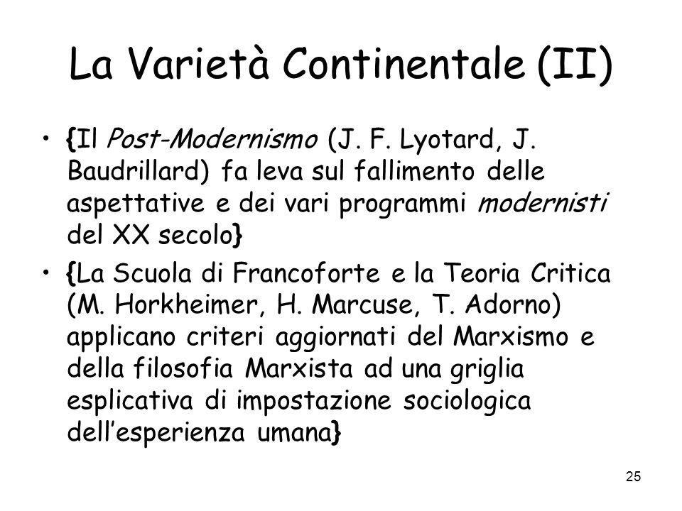 25 La Varietà Continentale (II) {Il Post-Modernismo (J.