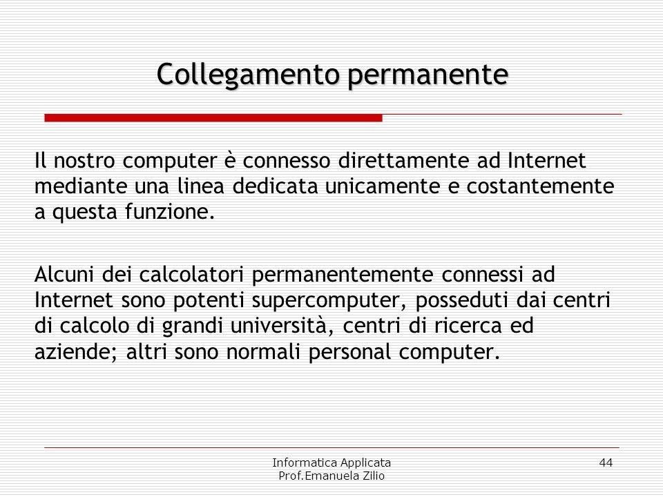 Informatica Applicata Prof.Emanuela Zilio 43 Tipi di connessione - ADSL