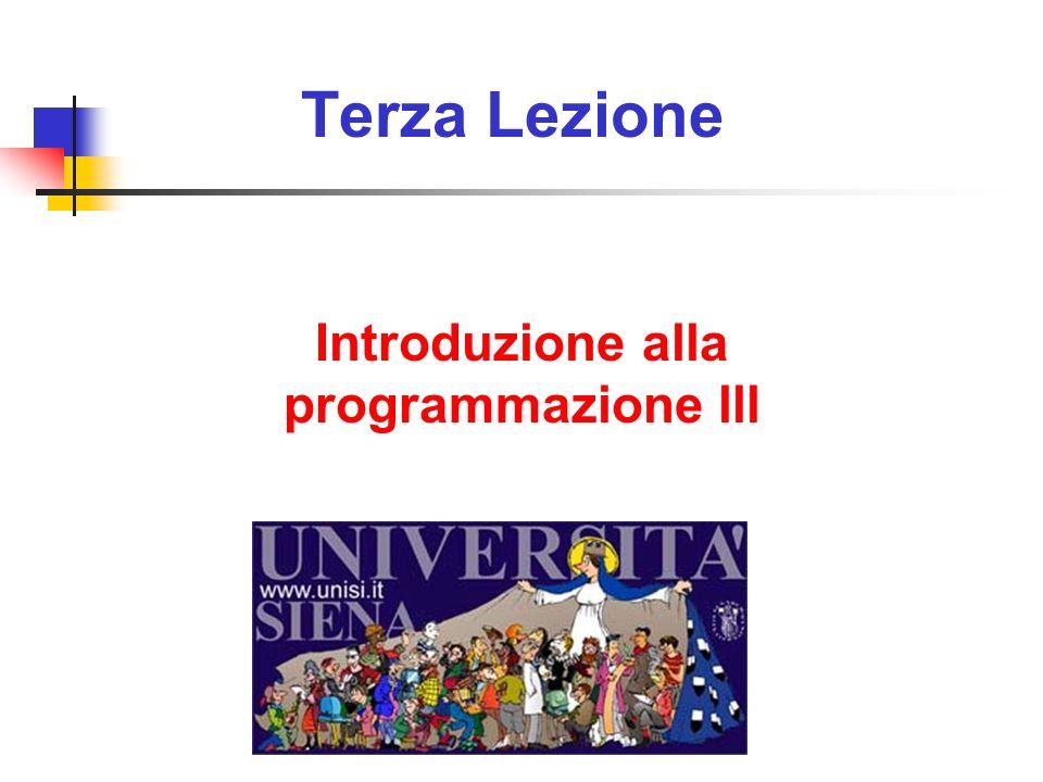 Terza Lezione Introduzione alla programmazione lll