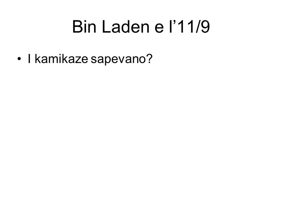Bin Laden e l11/9 I kamikaze sapevano?