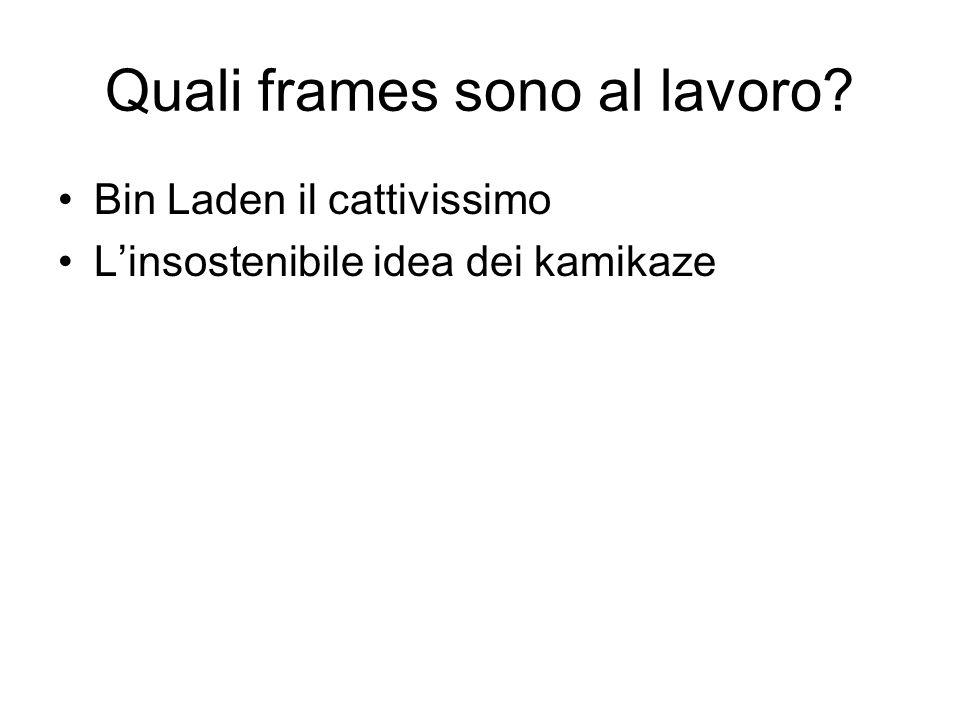 Quali frames sono al lavoro? Bin Laden il cattivissimo Linsostenibile idea dei kamikaze
