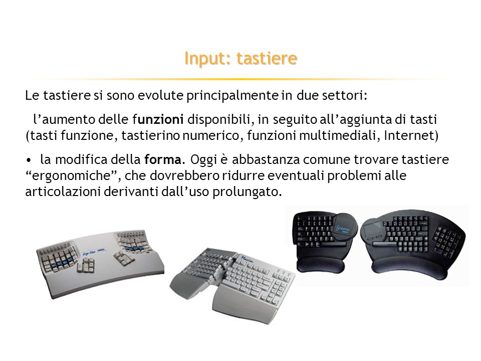 Input: tastiere Diversi dei layout esistenti prendono il nome dalle prime sei lettere della prima riga (alfabetica). Il più diffuso è il layout QWERTY