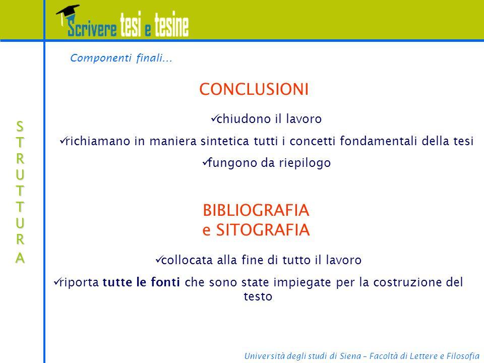Università degli studi di Siena – Facoltà di Lettere e Filosofia STRUTTURASTRUTTURASTRUTTURASTRUTTURA Componenti finali...