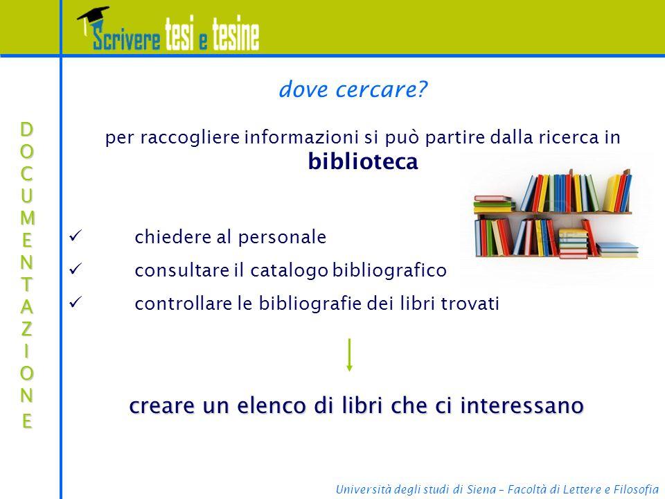 Università degli studi di Siena – Facoltà di Lettere e Filosofia dove cercare.