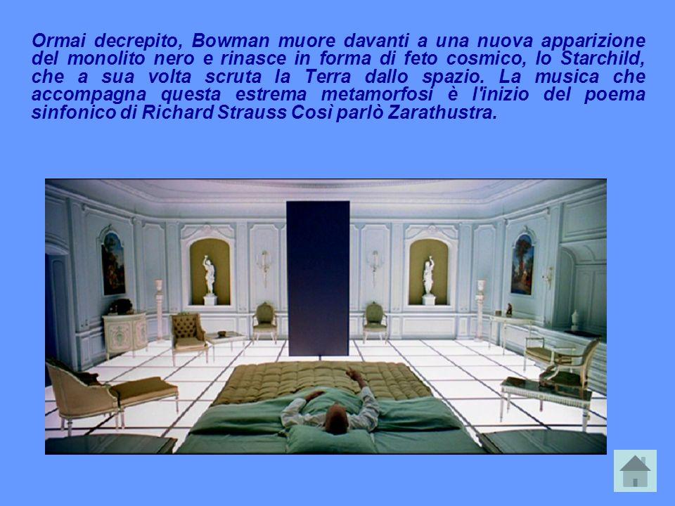 Ormai decrepito, Bowman muore davanti a una nuova apparizione del monolito nero e rinasce in forma di feto cosmico, lo Starchild, che a sua volta scru
