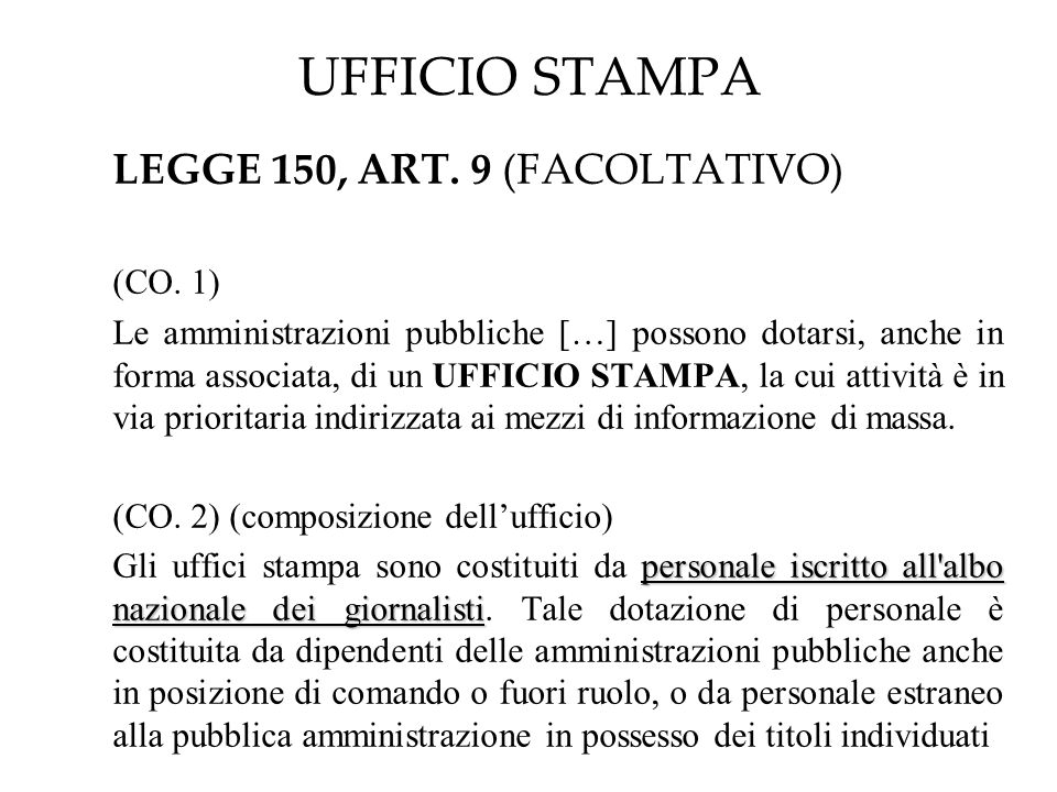 UFFICIO STAMPA LEGGE 150, ART. 9 (FACOLTATIVO) (CO.
