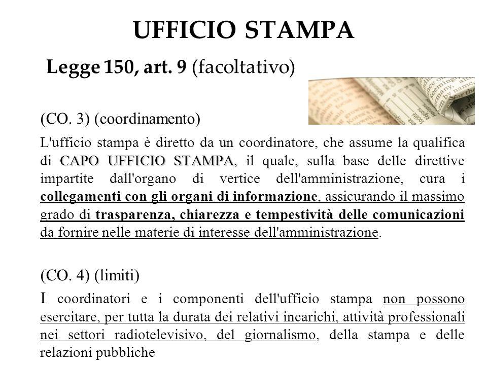 UFFICIO STAMPA Legge 150, art.9 (facoltativo) (CO.