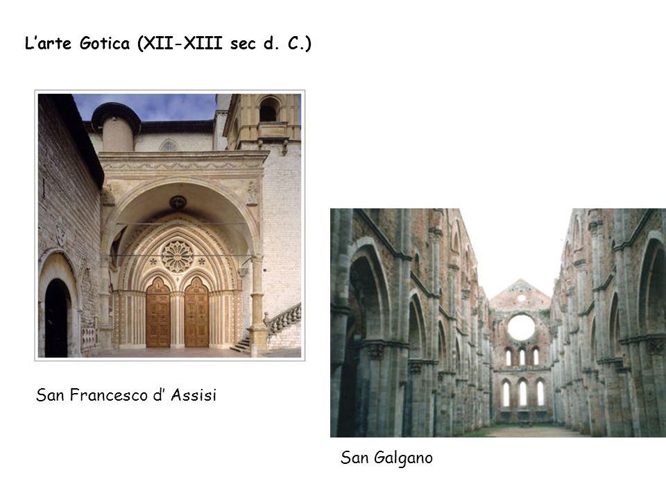 Larte Gotica (XII-XIII sec d. C.) San Galgano San Francesco d Assisi