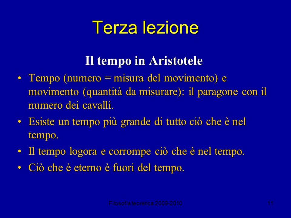 Filosofia teoretica 2009-201011 Terza lezione Il tempo in Aristotele Tempo (numero = misura del movimento) e movimento (quantità da misurare): il para