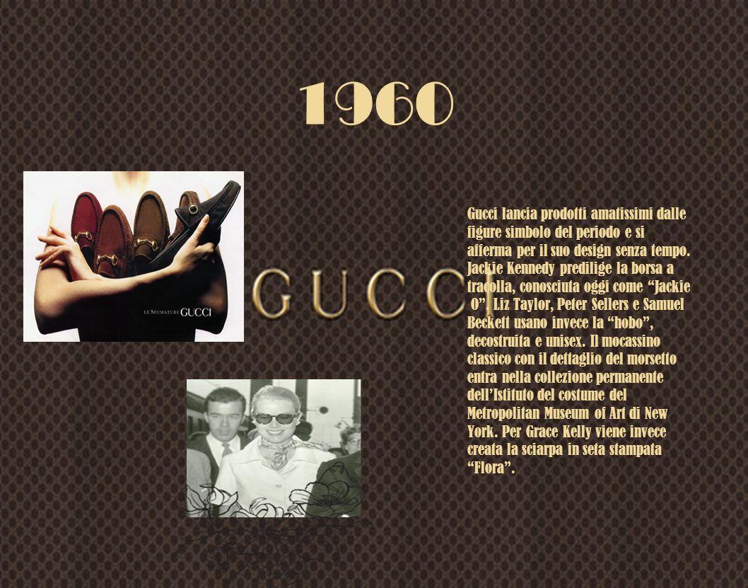 1960 Gucci lancia prodotti amatissimi dalle figure simbolo del periodo e si afferma per il suo design senza tempo. Jackie Kennedy predilige la borsa a
