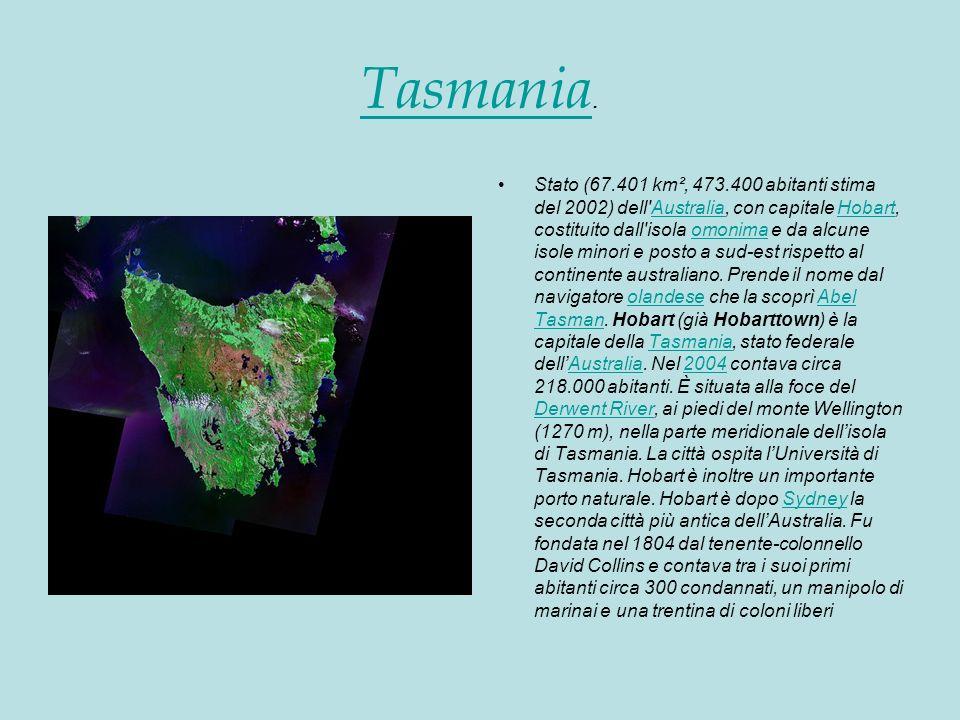 Tasmania Tasmania.