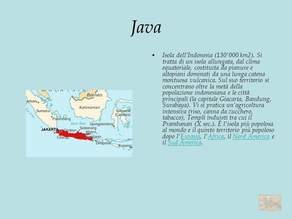 Java Isola dellIndonesia (130 000 km2).