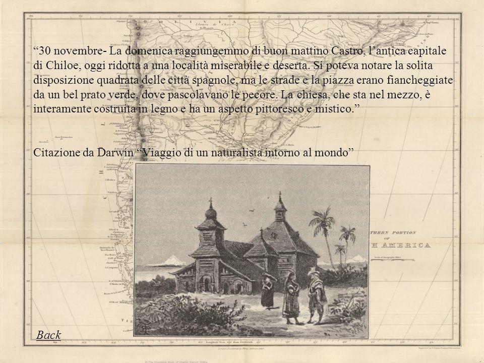 30 novembre- La domenica raggiungemmo di buon mattino Castro, lantica capitale di Chiloe, oggi ridotta a una località miserabile e deserta. Si poteva