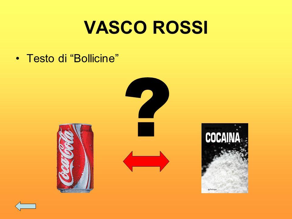 VASCO ROSSI Testo di Bollicine