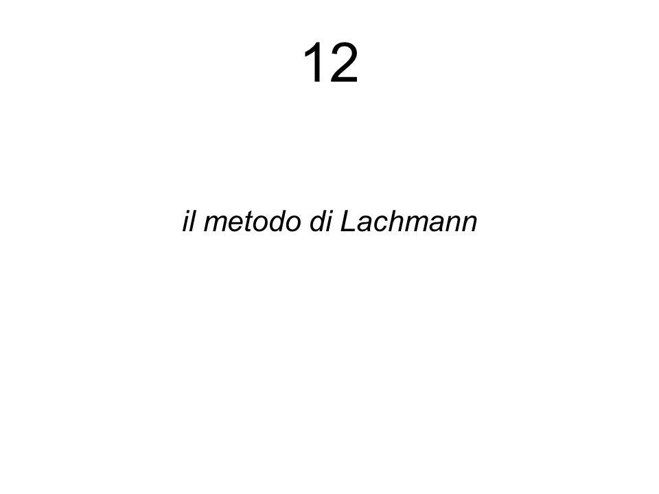 12 il metodo di Lachmann