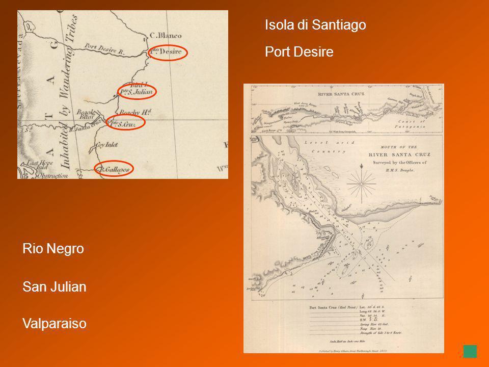 Rio Negro Isola di Santiago Valparaiso San Julian Port Desire