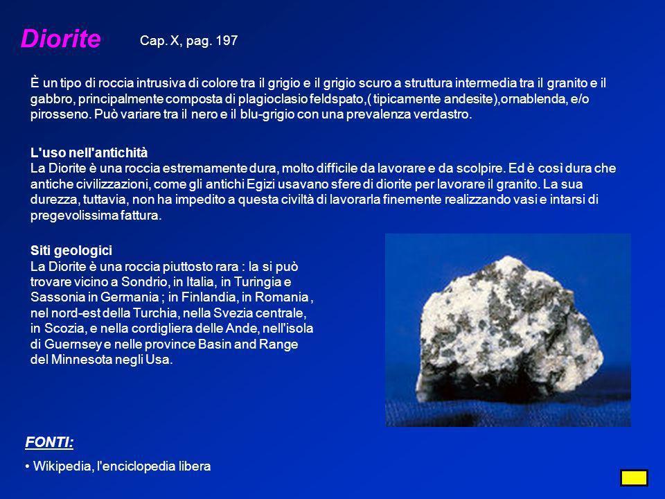 Diorite È un tipo di roccia intrusiva di colore tra il grigio e il grigio scuro a struttura intermedia tra il granito e il gabbro, principalmente comp