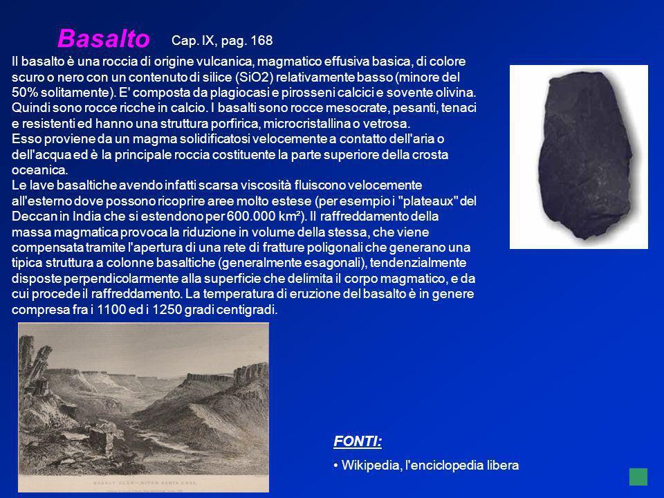 Basalto Il basalto è una roccia di origine vulcanica, magmatico effusiva basica, di colore scuro o nero con un contenuto di silice (SiO2) relativament