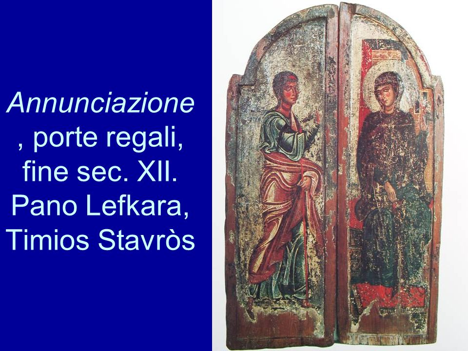 Annunciazione, porte regali, fine sec. XII. Pano Lefkara, Timios Stavròs