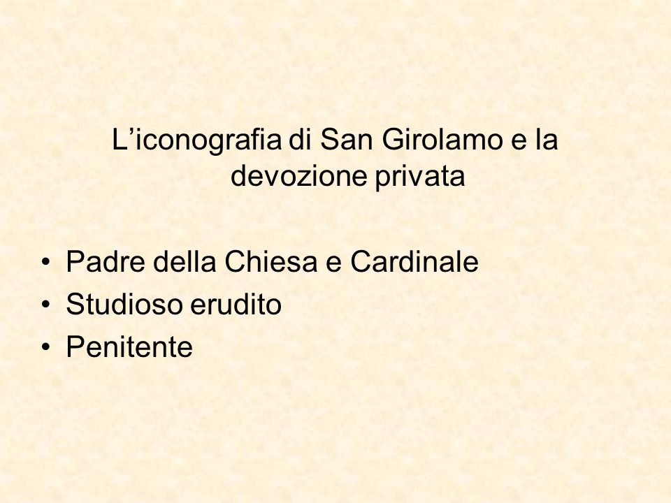 Liconografia di San Girolamo e la devozione privata Padre della Chiesa e Cardinale Studioso erudito Penitente