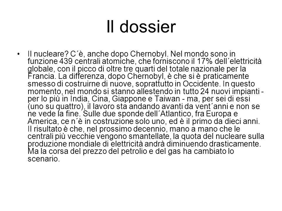 Il dossier Il nucleare. C´è, anche dopo Chernobyl.