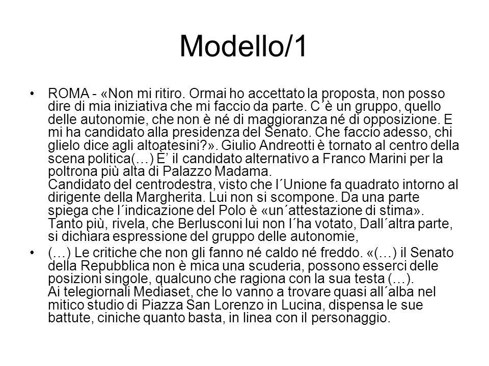 Modello/1 ROMA - «Non mi ritiro.