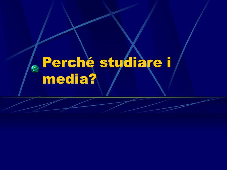 2 Gli studiosi (in particolare sociologi e psicologi) sono d accordo nel sottolineare alcune grandi funzioni dei mass media, nell ambito della cultura da essi espressa La centralità dei media