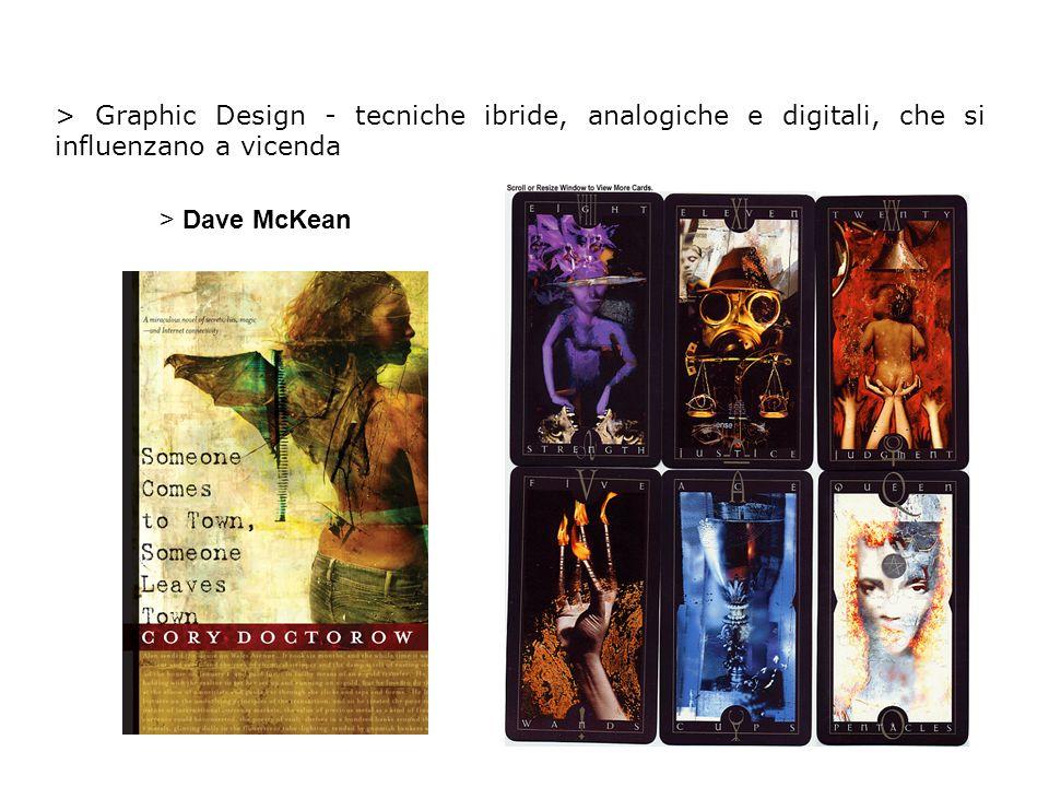 > Graphic Design - tecniche ibride, analogiche e digitali, che si influenzano a vicenda > Dave McKean