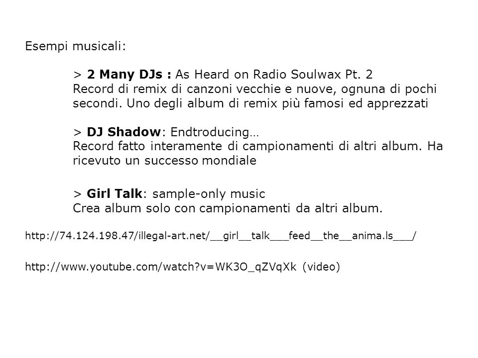 Esempi musicali: > 2 Many DJs : As Heard on Radio Soulwax Pt.
