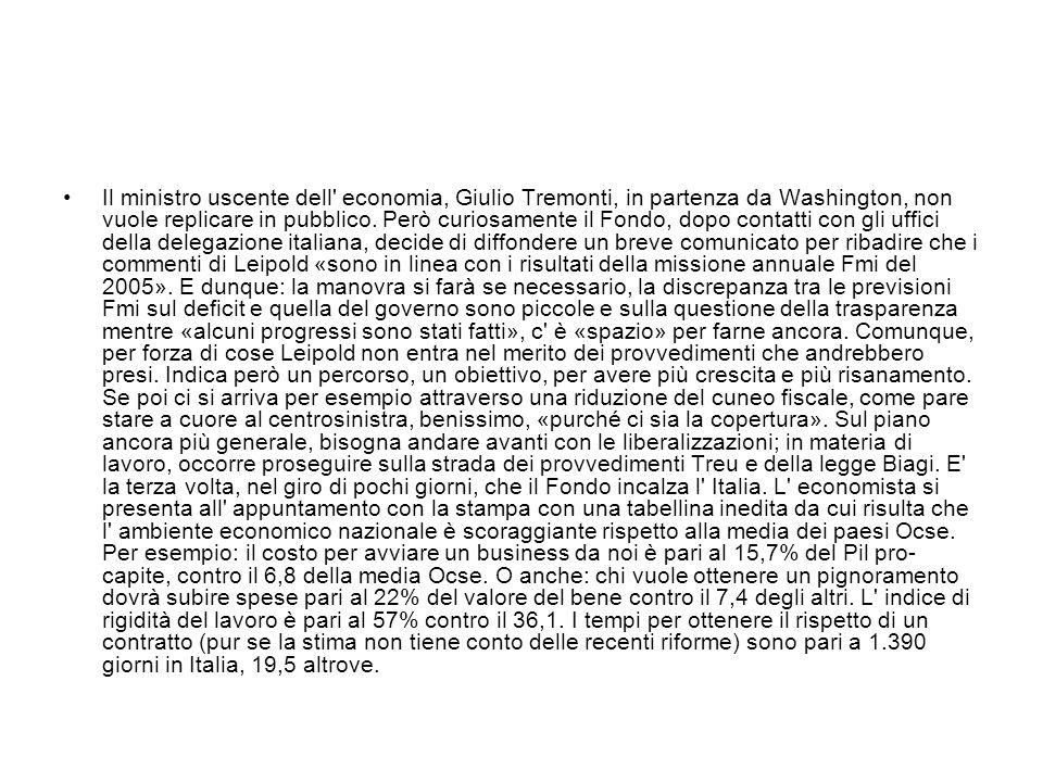 Il ministro uscente dell economia, Giulio Tremonti, in partenza da Washington, non vuole replicare in pubblico.