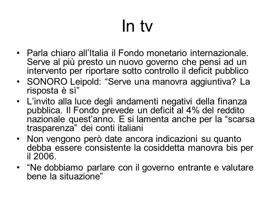 In tv Parla chiaro allItalia il Fondo monetario internazionale.