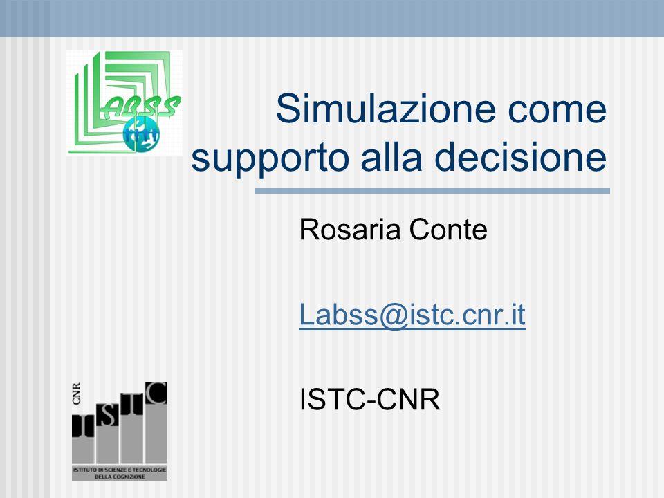 Simulazioni girano (Paolucci et al., 2007; Quattrociocchi et al., 2008) su semplici mercati : Comunicazione necessaria per trovare buoni venditori.