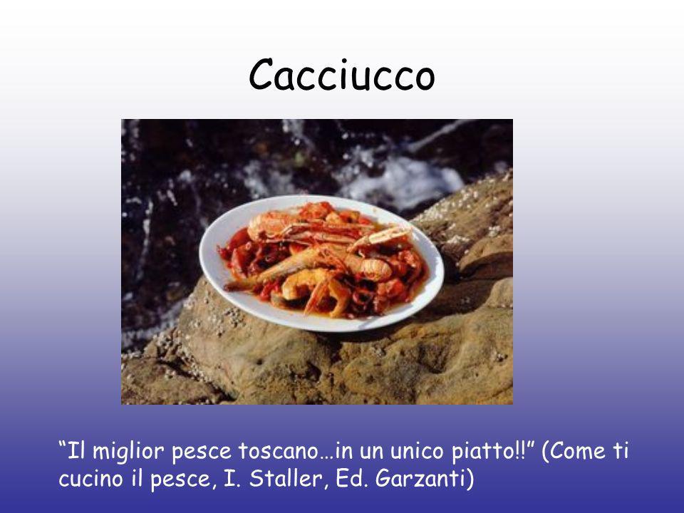 Cacciucco Il miglior pesce toscano…in un unico piatto!! (Come ti cucino il pesce, I. Staller, Ed. Garzanti)