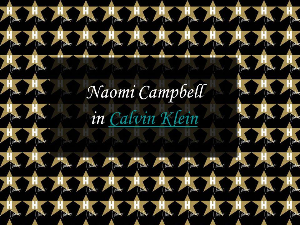 Naomi Campbell in Calvin KleinCalvin Klein