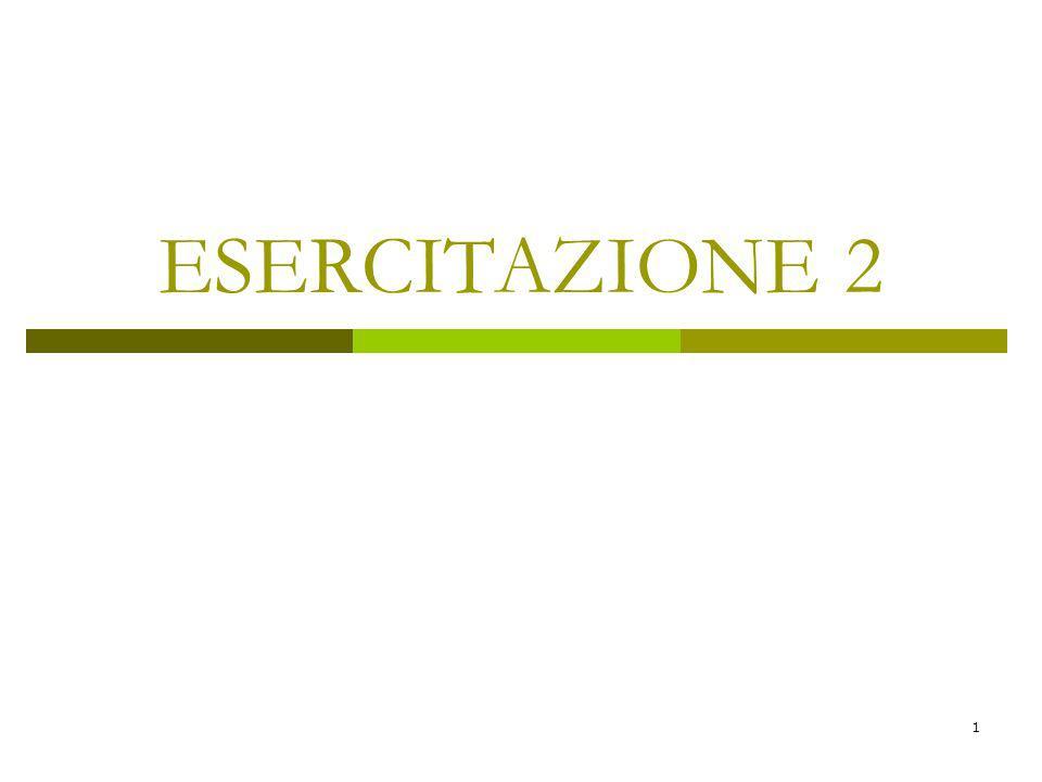 1 ESERCITAZIONE 2