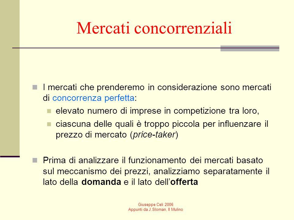 Giuseppe Celi 2006 Appunti da J.Sloman, Il Mulino Interdipendenze Interdipendenza dei mercati dei diversi beni Un aumento del prezzo di un bene incent