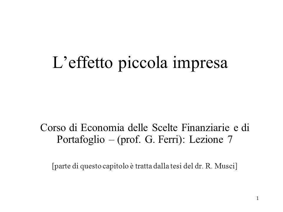1 Leffetto piccola impresa Corso di Economia delle Scelte Finanziarie e di Portafoglio – (prof.