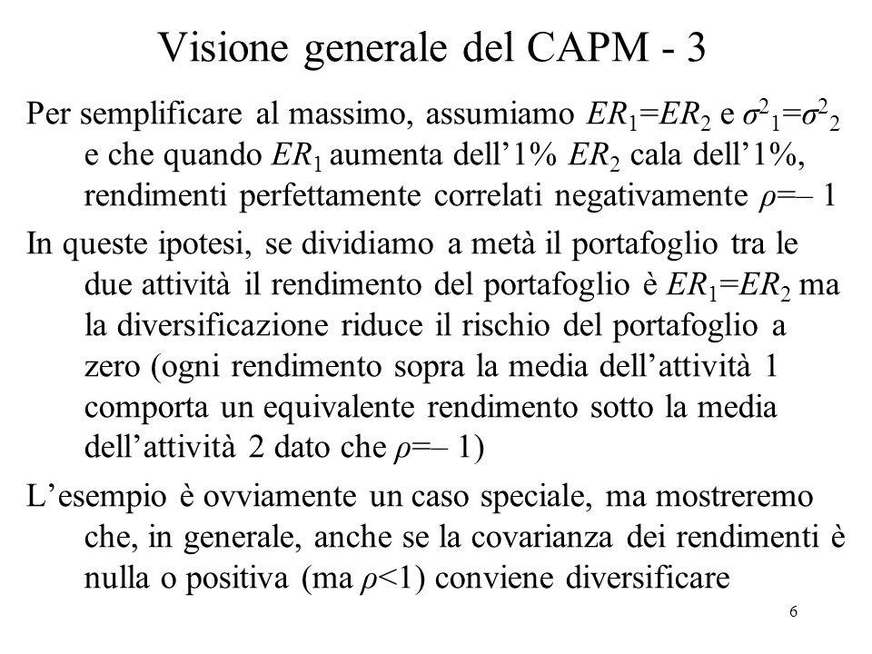 37 Derivazione del CAPM - 6 Derivazione dei rendimenti di equilibrio: Il rendimento atteso e la DS di un portafoglio p (mix di n attività rischiose e dellattività sicura) sono: (1) (2) ove x i =quota ricchezza in attività i.