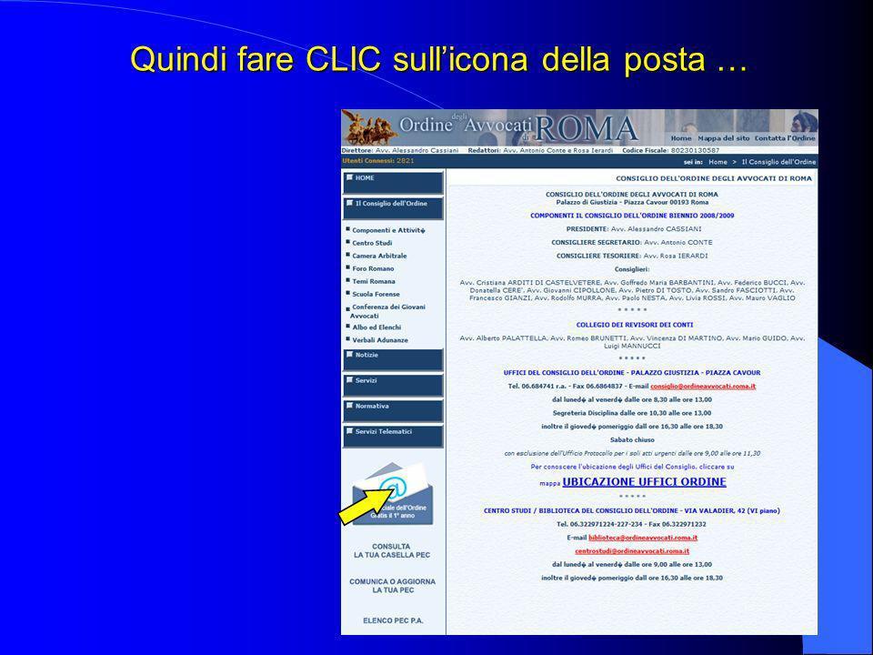 Primo Passo: Attivare la PEC Per prima cosa devi recarti sul sito : www.ordineavvocati.roma.it/ConsiglioOrdine/Consiglio.asp Prendi nota di questo indirizzo per tua utilità