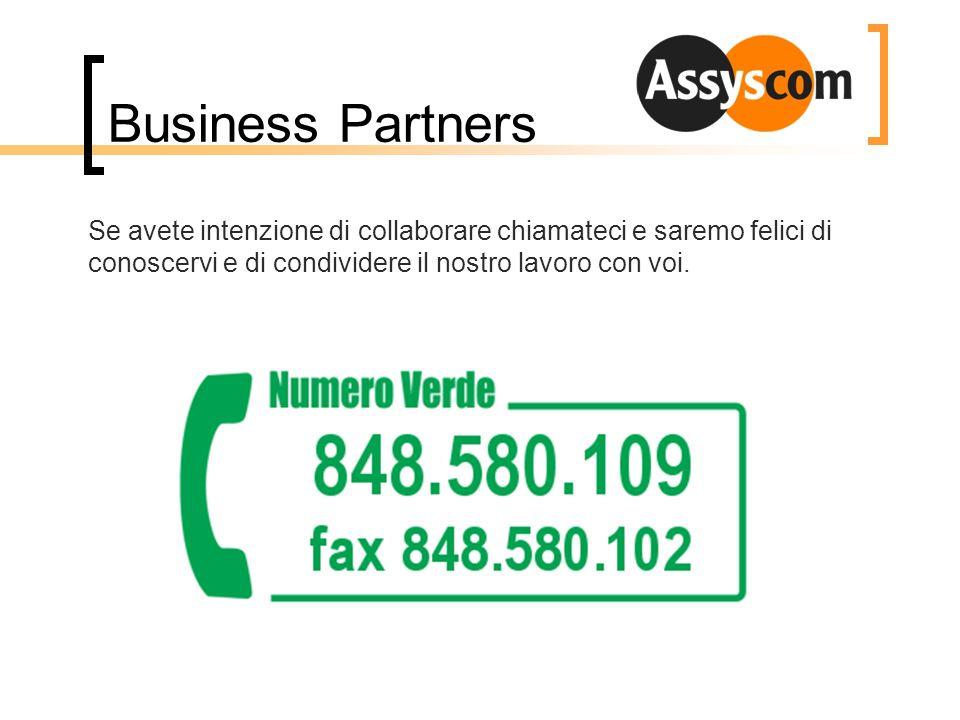 Business Partners Se avete intenzione di collaborare chiamateci e saremo felici di conoscervi e di condividere il nostro lavoro con voi.
