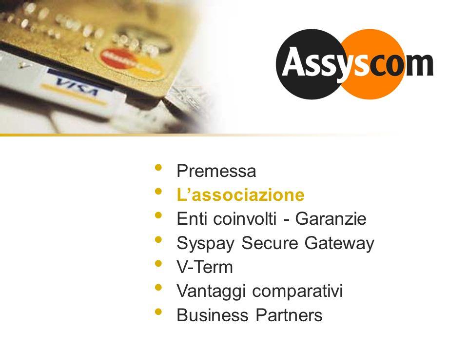 LAssociazione ASSYSCOM – Associazione Sistemi per Commercio Elettronico.