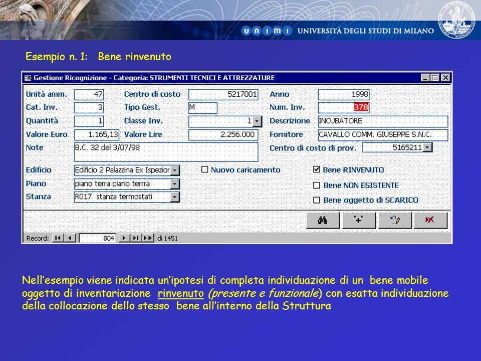 Esempio n. 1: Bene rinvenuto Nellesempio viene indicata unipotesi di completa individuazione di un bene mobile oggetto di inventariazione rinvenuto (p