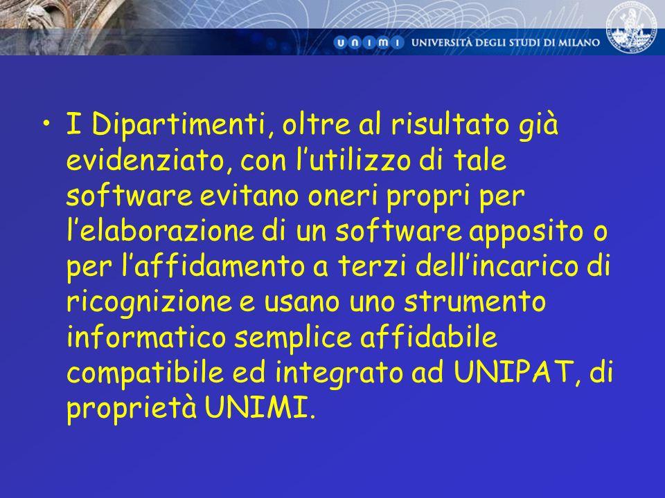 I Dipartimenti, oltre al risultato già evidenziato, con lutilizzo di tale software evitano oneri propri per lelaborazione di un software apposito o pe