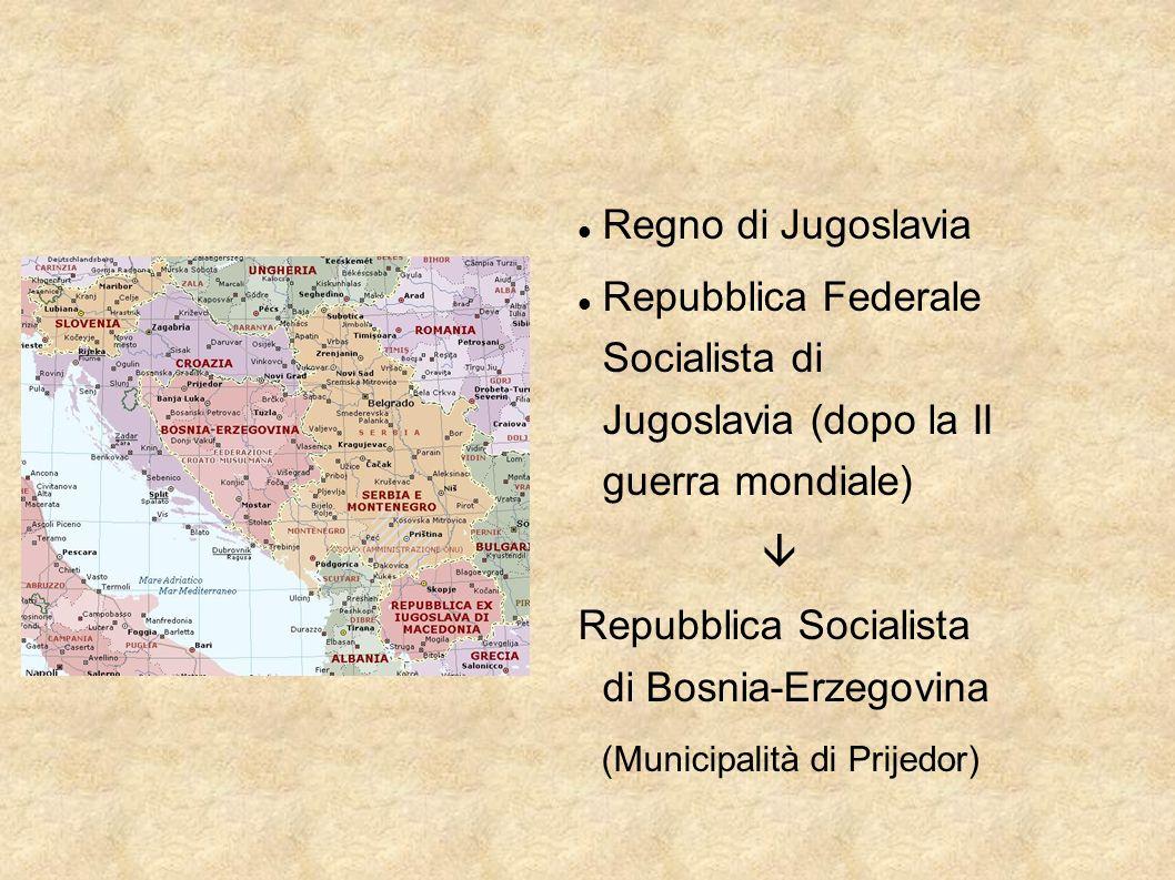 Regno di Jugoslavia Repubblica Federale Socialista di Jugoslavia (dopo la II guerra mondiale) Repubblica Socialista di Bosnia-Erzegovina (Municipalità
