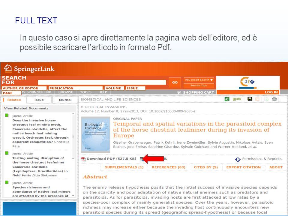 Banche dati bibliografiche24 FULL TEXT In questo caso si apre direttamente la pagina web delleditore, ed è possibile scaricare larticolo in formato Pd