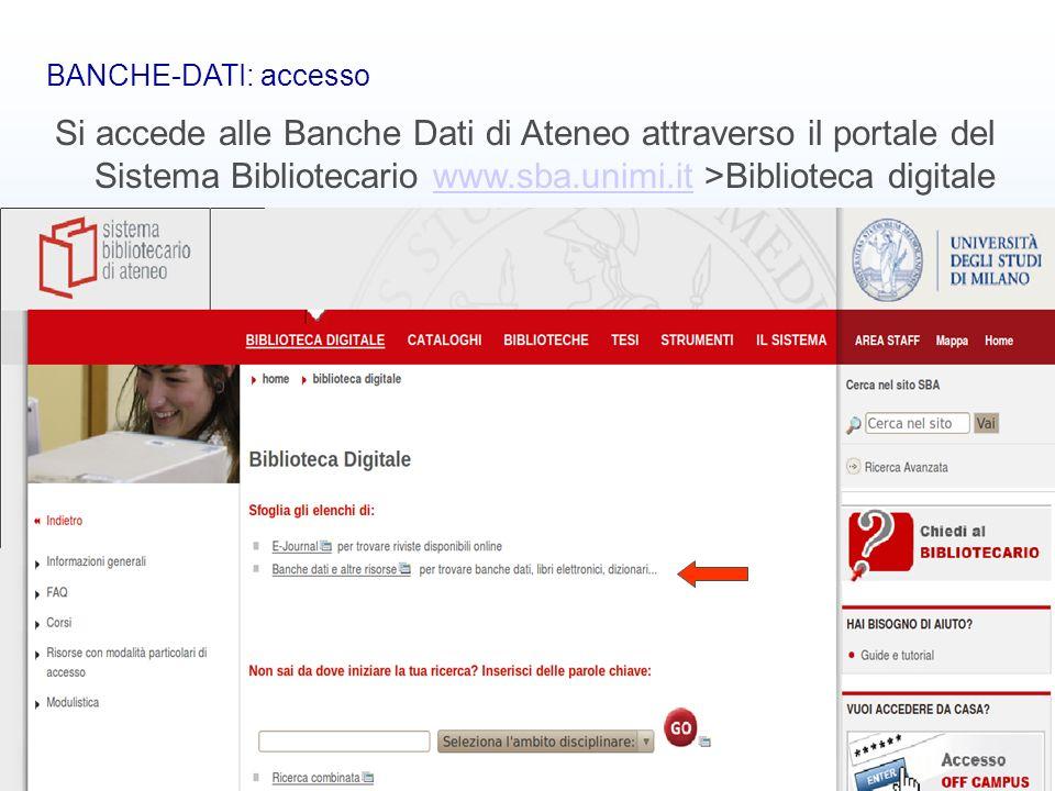 Banche dati bibliografiche9 BANCHE-DATI: accesso Si accede alle Banche Dati di Ateneo attraverso il portale del Sistema Bibliotecario www.sba.unimi.it
